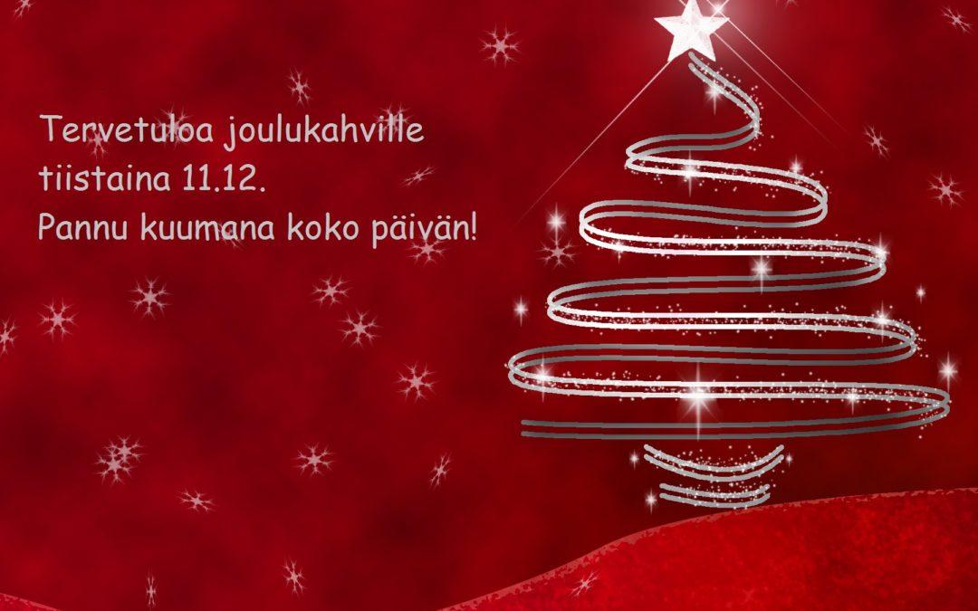 Tervetuloa joulukahville 11.12.
